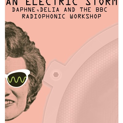 An Electric Storm - BBC Radiophonic Workshop