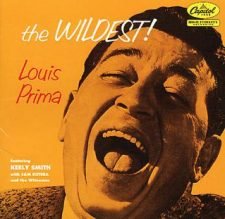 The Wildest - Louis Prima