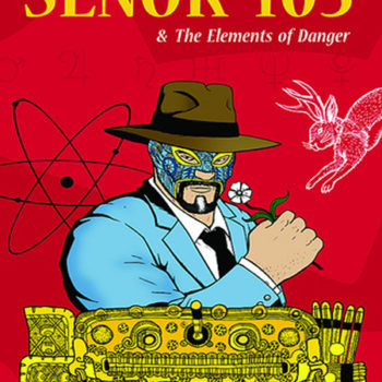 Senor 105 & the Elements of Danger Cover (art by Paul Hanley)