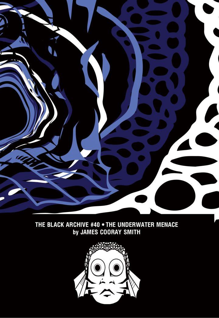 UNderwater Menace Cover - Black Archive 40
